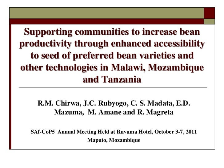 Supporting communities to increase beanproductivity through enhanced accessibility  to seed of preferred bean varieties an...
