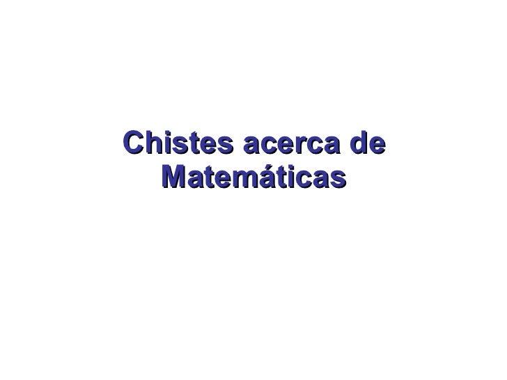 Chistes acerca de Matemáticas