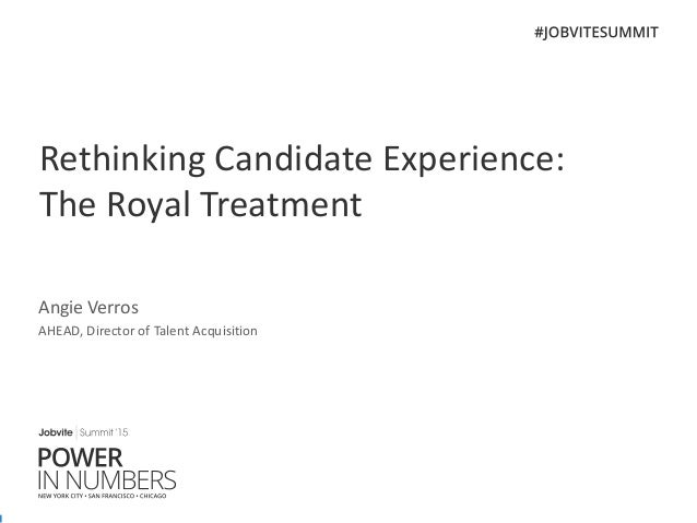 CHI Summit15 2A Candidate Royal Treatment_AHEAD_5.21.15