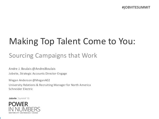 Jobvite Summit'15 Chicago: Breakout Session - Making Top Talent Come to You