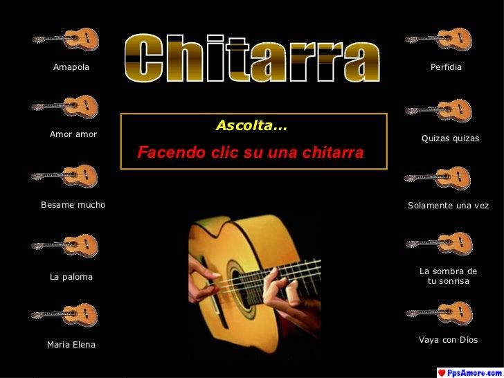Chitarra Amapola Amor amor Besame mucho La paloma Perfidia Quizas quizas Maria Elena Solamente una vez La sombra de tu son...