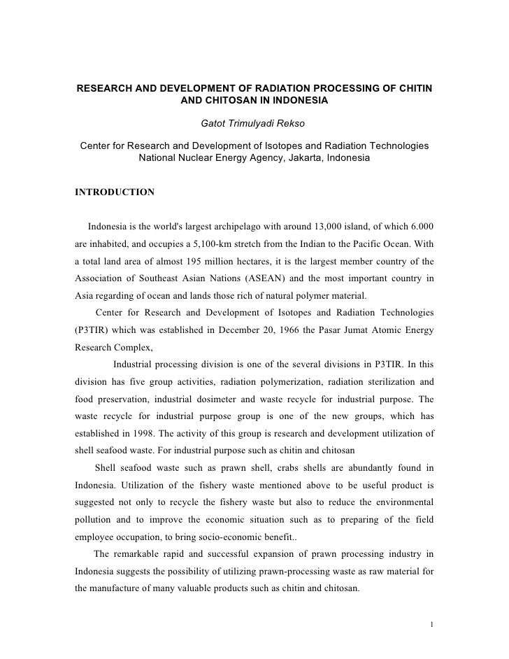 RESEARCH AND DEVELOPMENT OF RADIATION PROCESSING OF CHITIN                AND CHITOSAN IN INDONESIA                       ...