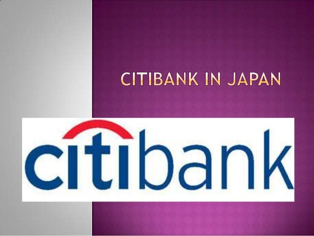 citibank case study Written with mahendra madhavan for a case study in our global financial management course thesis citibank must answer questions regarding its purpose within indonesia.