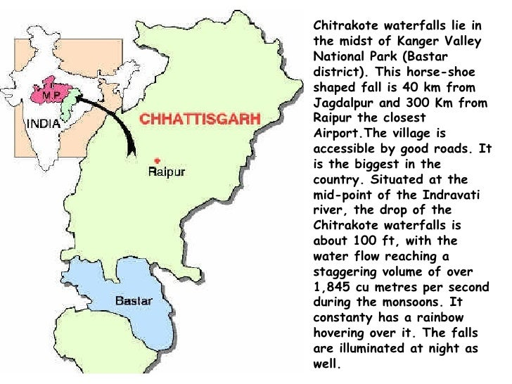 Chitrakote waterfalls lie in the midst of Kanger Valley National Park (Bastar district). This horse-shoe shaped fall is 40...