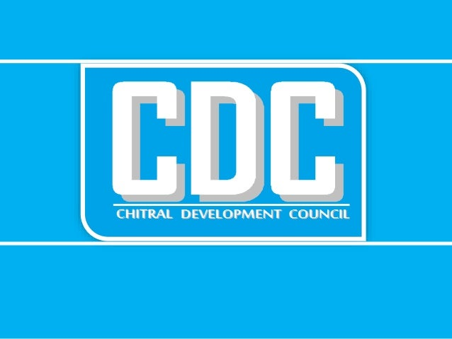 Chitral Development Council-CDC Chitral Development Council shall be a non profit, non partisan development organization r...