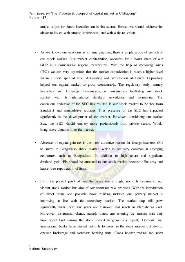 capital market of bangladesh term paper Barriers to the development of bangladesh capital market  rapid economic development could be hampered as capital market provides long term  in this paper.