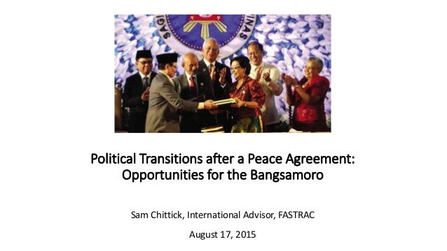 Political Transitions After A Peace Agreement Opportunities For The
