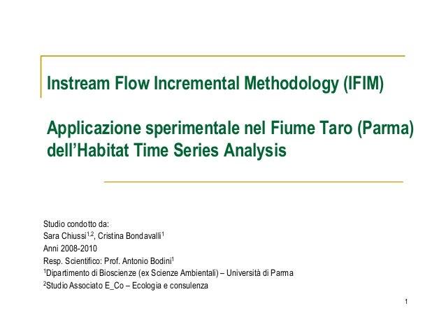 Instream Flow Incremental Methodology (IFIM)Applicazione sperimentale nel Fiume Taro (Parma)dell'Habitat Time Series Analy...