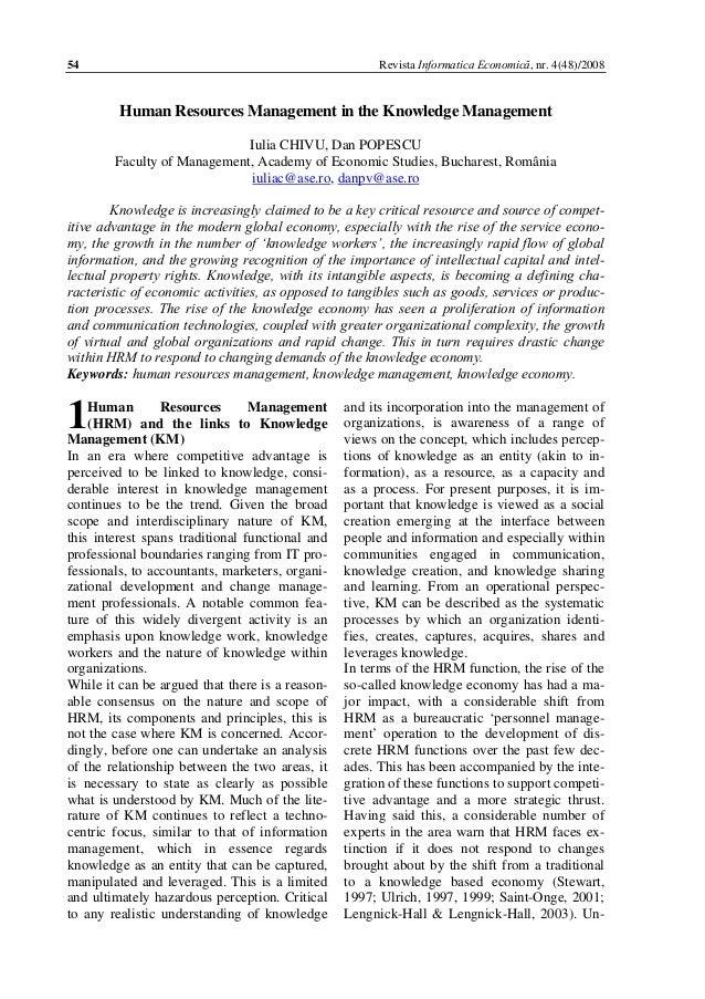 Revista Informatica Economică, nr. 4(48)/2008  54  Human Resources Management in the Knowledge Management Iulia CHIVU, Dan...