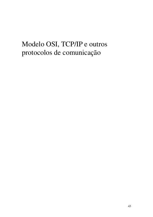 43 Modelo OSI, TCP/IP e outros protocolos de comunicação