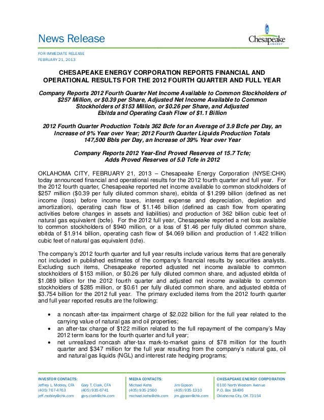 News ReleaseFOR IMMEDIATE RELEASEFEBRUARY 21, 2013      CHESAPEAKE ENERGY CORPORATION REPORTS FINANCIAL AND   OPERATIONAL ...