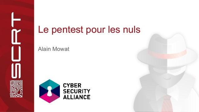Le pentest pour les nulsLe pentest pour les nuls Alain MowatAlain Mowat