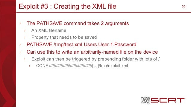 30Exploit #3 : Creating the XML file › The PATHSAVE command takes 2 arguments › An XML filename › Property that needs to b...