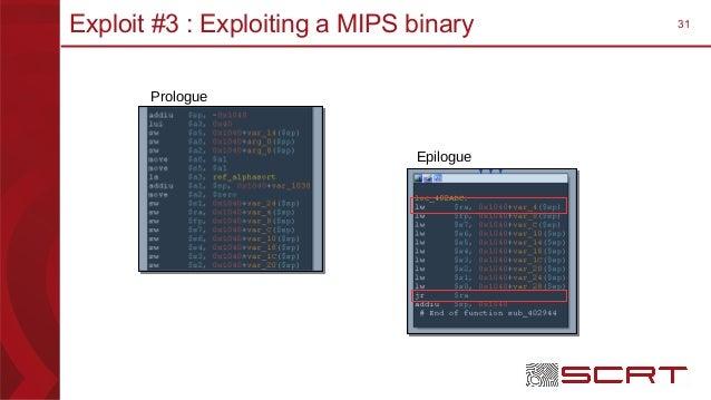 31Exploit #3 : Exploiting a MIPS binary Prologue Epilogue