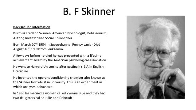 Behaviourism skinner