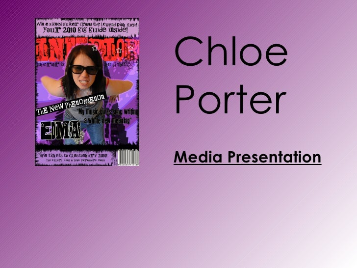 Chloe Porter Media Presentation