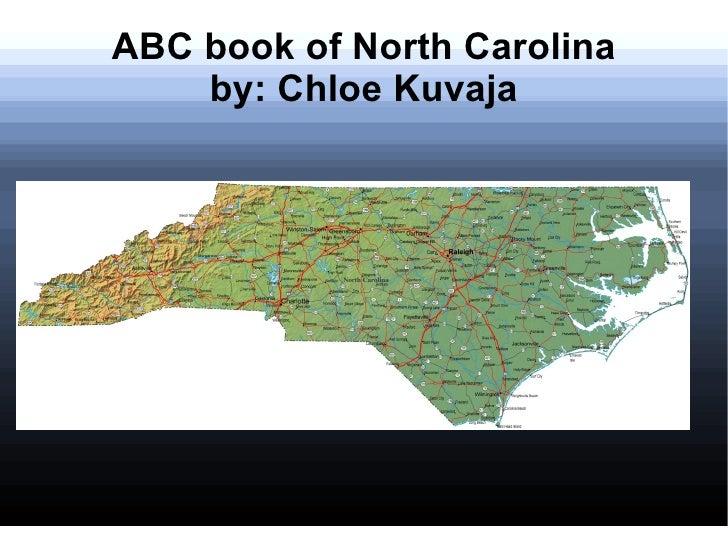 ABC book of North Carolina    by: Chloe Kuvaja