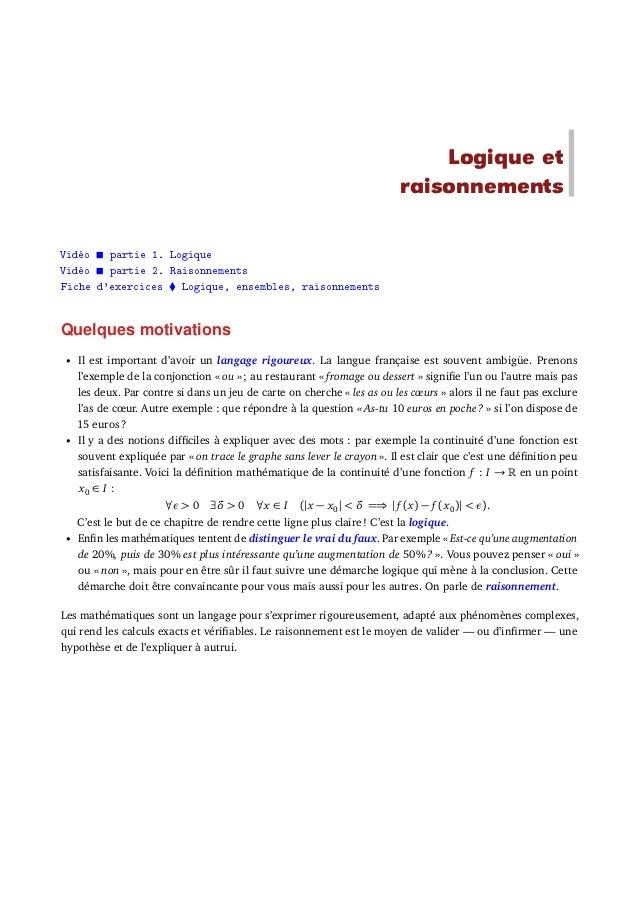 Logique et raisonnements Vidéo partie 1. Logique Vidéo partie 2. Raisonnements Fiche d'exercices Logique, ensembles, raiso...