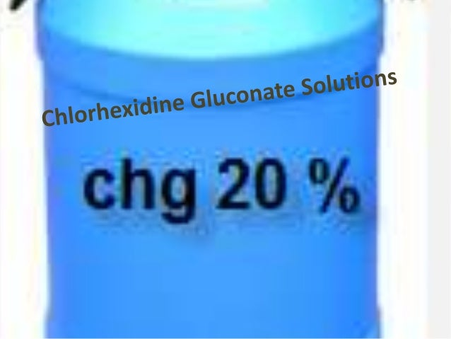 INTRODUCTION • Chlorhexidine Gluconate Solution is the product of Chlorhexidine, known for its usage as a chemical antisep...