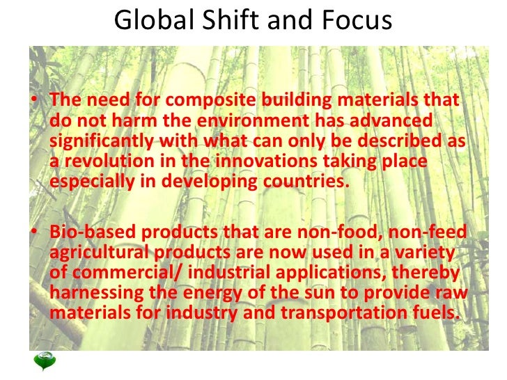 Global Shift and Focus<br />The need for composite building materials that do not harm the environment has advanced signif...