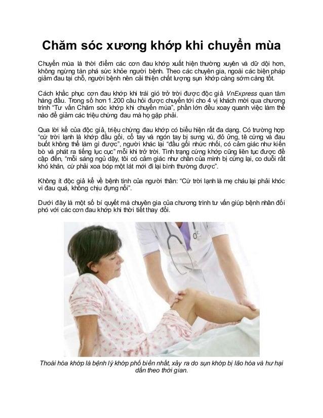 Chăm sóc xương khớp khi chuyển mùa Chuyển mùa là thời điểm các cơn đau khớp xuất hiện thường xuyên và dữ dội hơn, không ng...