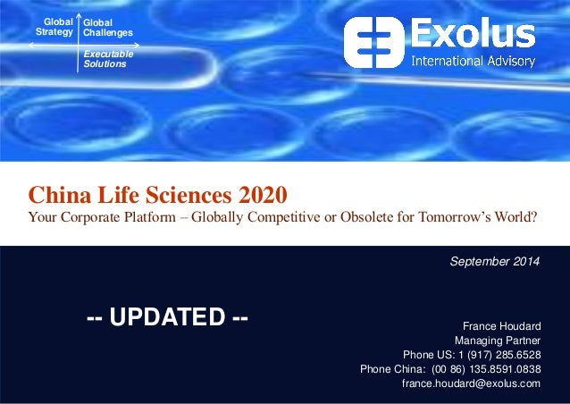 China Life Sciences 2020  Your Corporate Platform – Globally Competitive or Obsolete for Tomorrow's World?  Global Strateg...