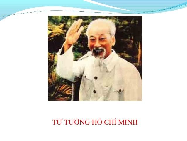TƯ TƯỞNG HỒ CHÍ MINH