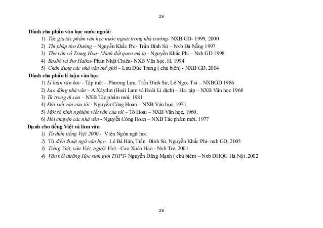 29Dành cho phần văn học nước ngoài:     1) Tác gia tác phẩm văn học nước ngoài trong nhà trường- NXB GD- 1999, 2000     2)...