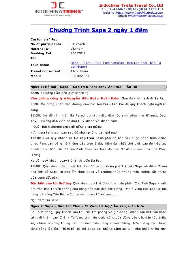 Chương Trình Sapa 2 ngày 1 đêm Customers' Rep : No of participants : 04 khách Nationality : Vietnam Booking Ref : 25032017...