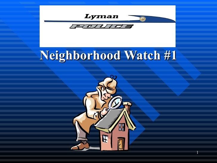 Neighborhood Watch #1                        1