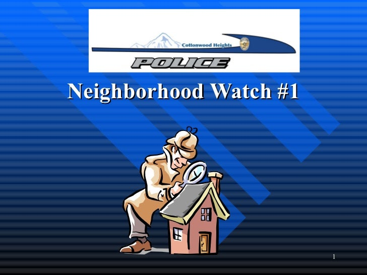 Neighborhood Watch #1