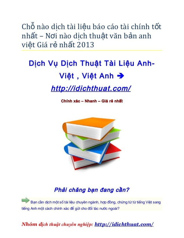 Chỗ nào dịch tài liệu báo cáo tài chính t ốtnhất – Nơi nào dịch thuật văn bản anhviệt Giá rẻ nhất 2013    Dịch Vụ Dịch Thu...