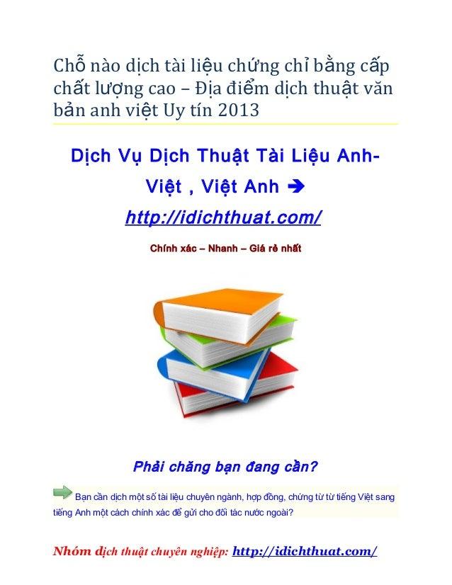 Chỗ nào dịch tài liệu chứng chỉ bằng c ấpchất lượng cao – Địa điểm dịch thuật vănbản anh việt Uy tín 2013    Dịch Vụ Dịch ...