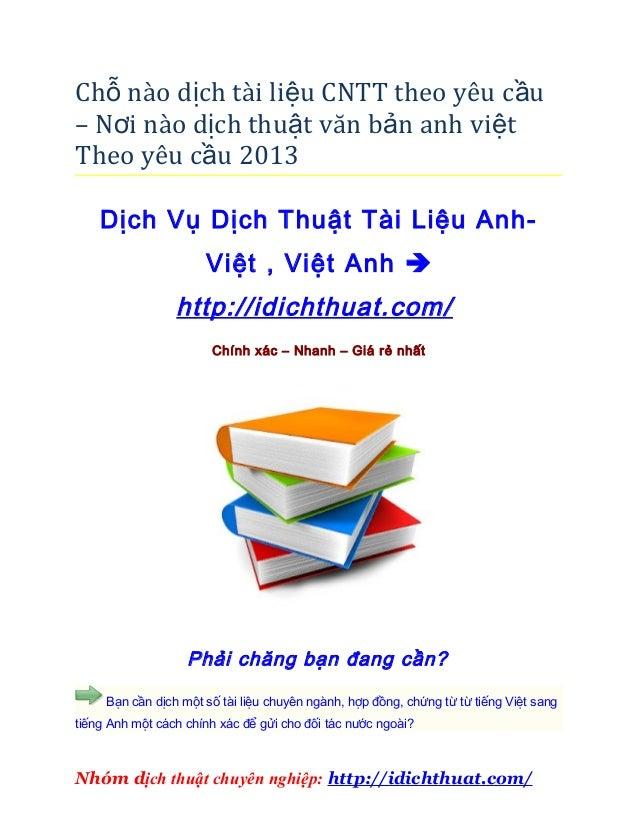 Chỗ nào dịch tài liệu CNTT theo yêu c ầu– Nơi nào dịch thuật văn bản anh vi ệtTheo yêu cầu 2013    Dịch Vụ Dịch Thuật Tài ...
