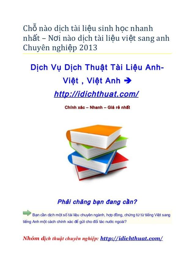 Chỗ nào dịch tài liệu sinh h ọc nhanhnhất – Nơi nào dịch tài liệu vi ệt sang anhChuyên nghiệp 2013    Dịch Vụ Dịch Thuật T...
