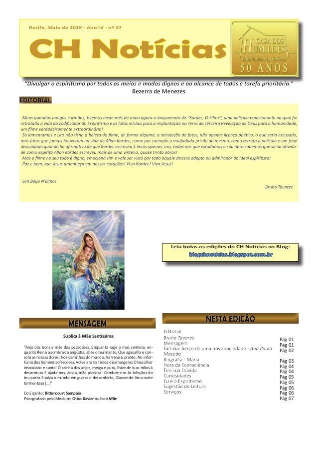Recife, Maio de 2019 - Ano IV - nº 47 CH Notícias Recife, Maio de 2019 - Ano IV - nº 47 CH Notícias Leia todas as edições ...