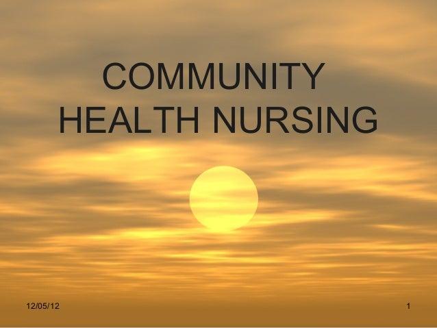 COMMUNITY       HEALTH NURSING12/05/12                1