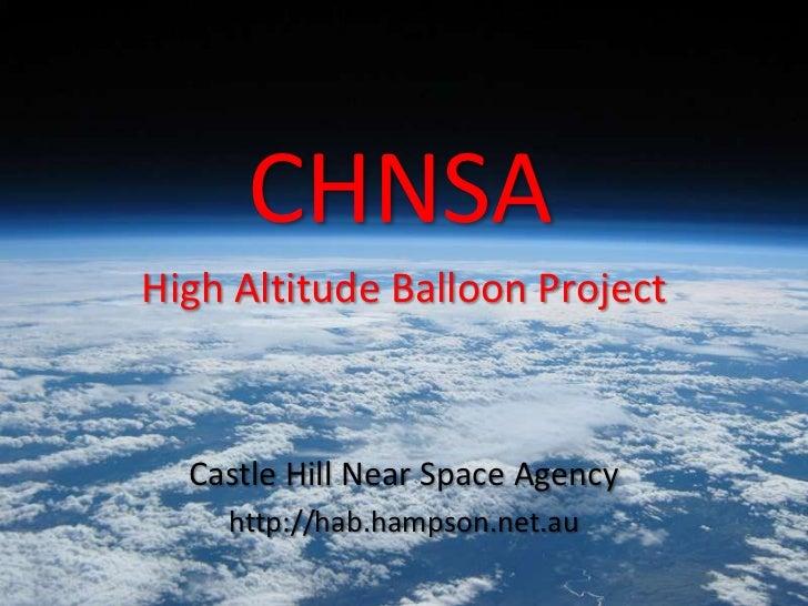 CHNSAHigh Altitude Balloon Project  Castle Hill Near Space Agency    http://hab.hampson.net.au