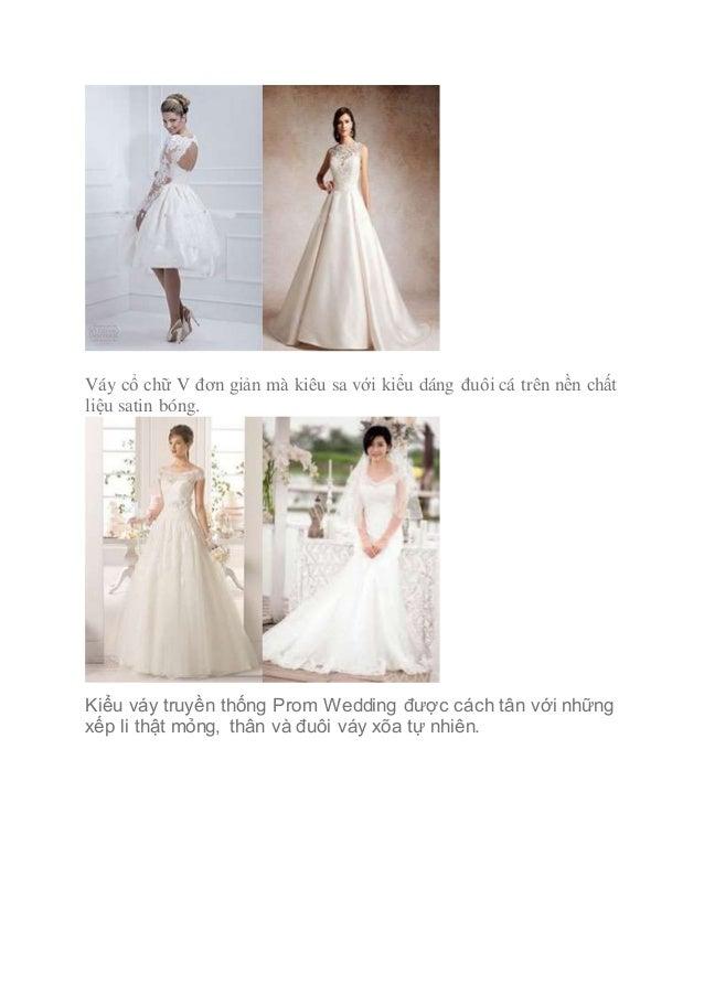 Váy cổ chữ V đơn giản mà kiêu sa với kiểu dáng đuôi cá trên nền chất liệu satin bóng. Kiểu váy truyền thống Prom Wedding đ...