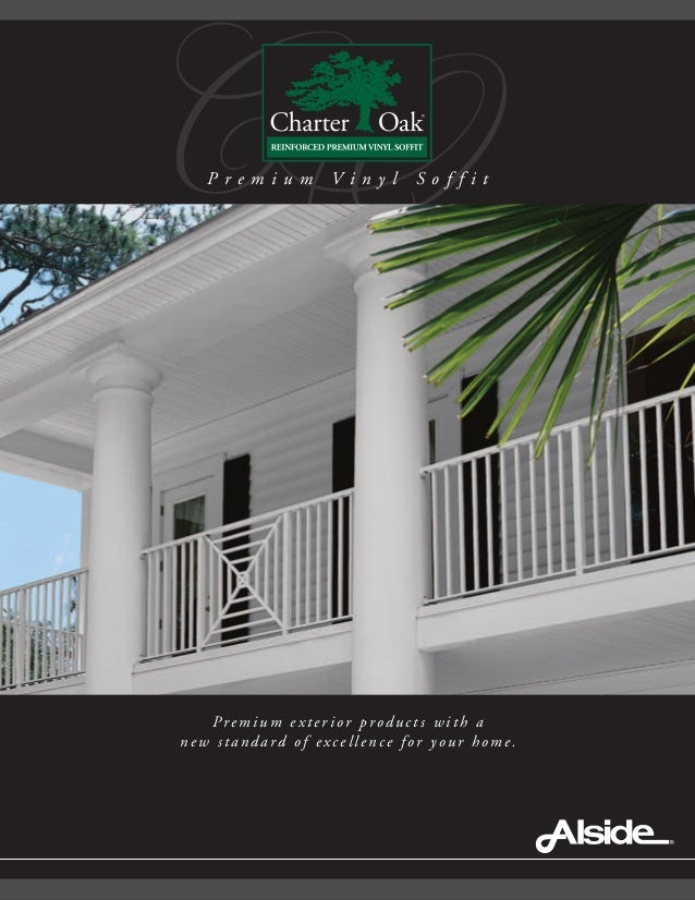 O Premium exterior products with a new standard of excellence for your home. CP r e m i u m V i n y l S o f f i t