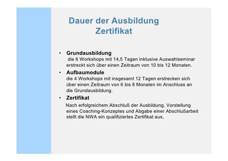 Termine 2009  Grundausbildung 30. – 31.01.09 Start / Grundlagen / Auswahl 19. – 21.03.09 Beziehungsgestaltung 14. – 16.05....