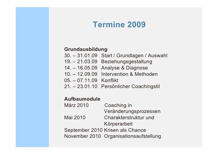 Preise   Start / Grundlagen / Auswahl 2 Tage          520.- ! 5 Module Grundausbildung á 2,5 Tage         3250.- ! Gesamt ...
