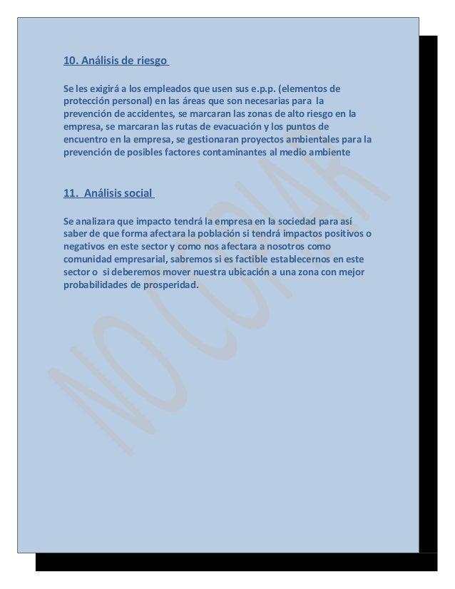 10. Análisis de riesgo Se les exigirá a los empleados que usen sus e.p.p. (elementos de protección personal) en las áreas ...