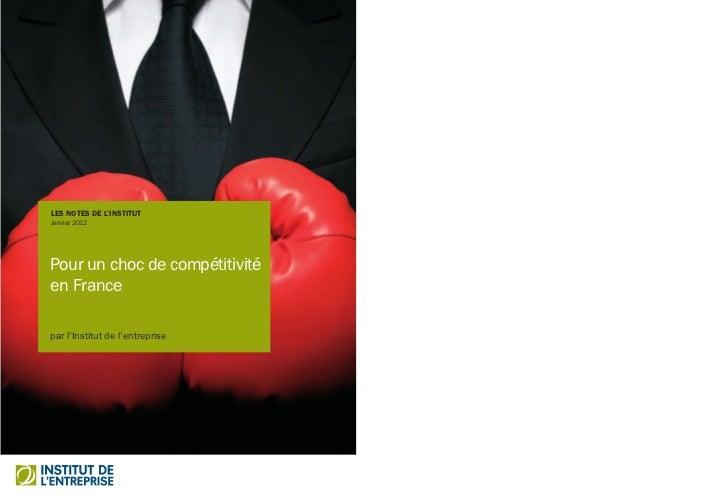 Janvier 2012Pour un choc de compétitivitéen FranceLa dégradation continue de la balance commerciale de la France depuis le...