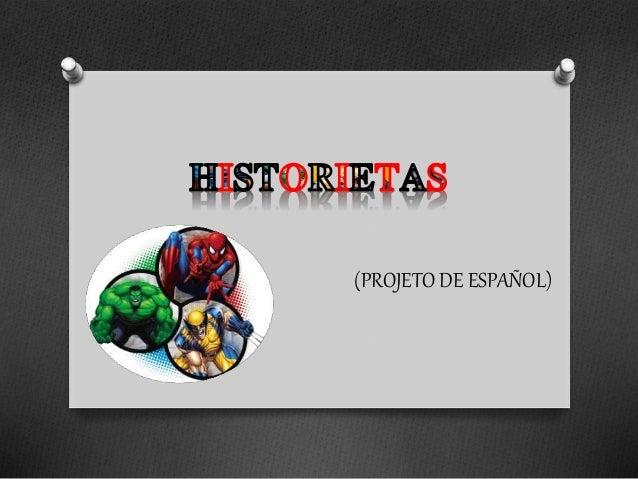(PROJETO DE ESPAÑOL)