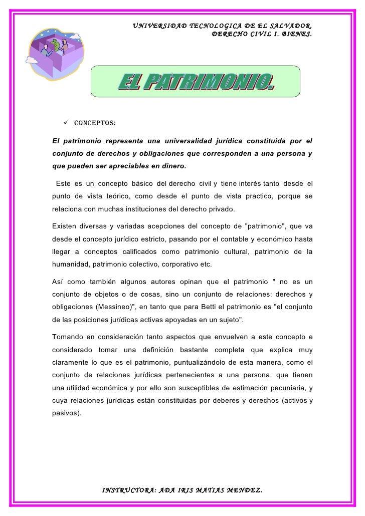 UNIVERSIDAD TECNOLOGICA DE EL SALVADOR.                                          DERECHO CIVIL I. BIENES.         ConCept...