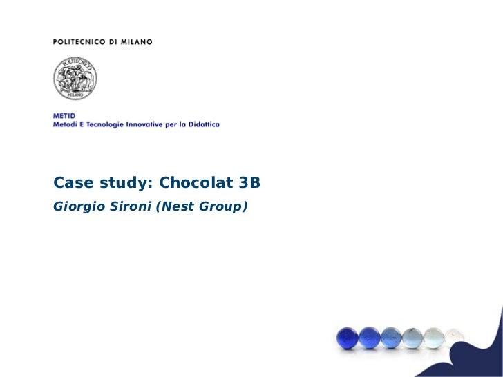 Case study: Chocolat 3BGiorgio Sironi (Nest Group)
