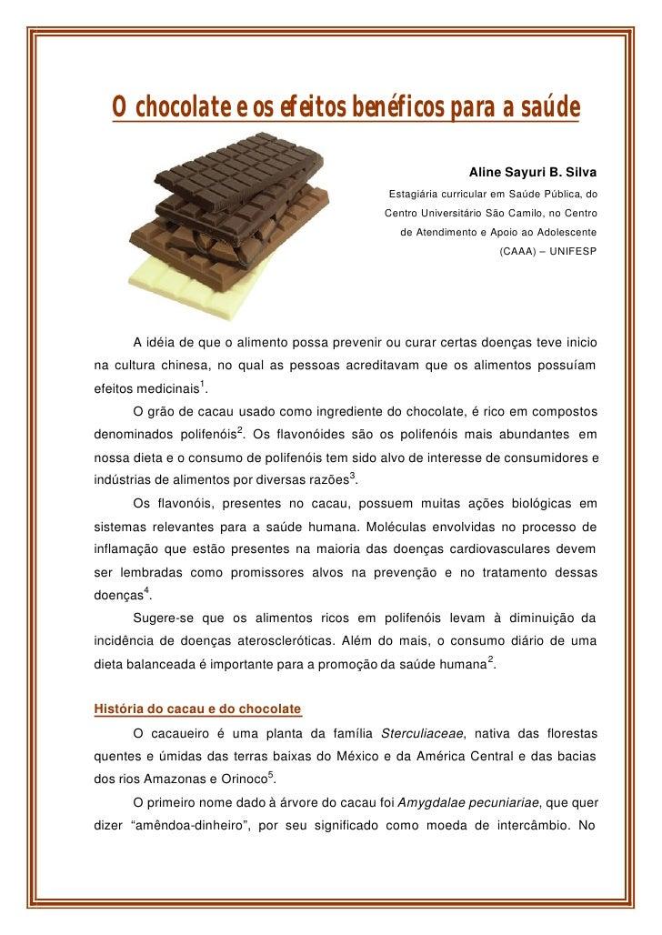 O chocolate e os efeitos benéficos para a saúde                                                                  Aline Say...