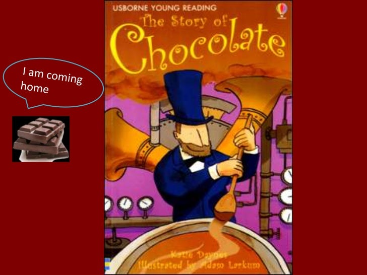 Contents:• Chapter 1: The first  Chocolate Drink• Chapter 2: The Secret  Passed On• Chapter 3: Adding Sugar• Chapter 4: Ch...
