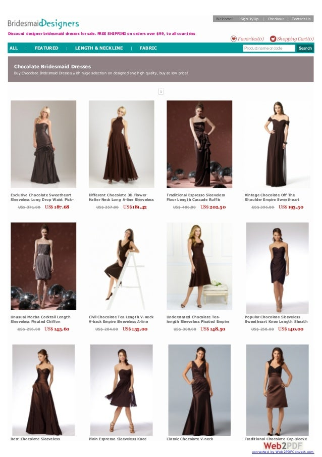 Chocolate Bridesmaid Dresses Buy Chocolate Bridesmaid Dresses with huge selection on designed and high quality, buy at low...